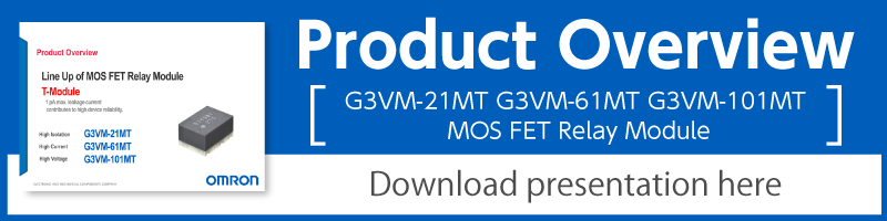 Product Overview: G3VM-21MT/G3VM-61MT/G3VM-101MT MOS FET Relay Module