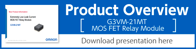 Product Overview(G3VM-21MT MOS FET Relays Module)