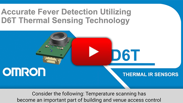 Accurate Fever Detection Utilizing Omron's D6T Thermal Sensing Technology