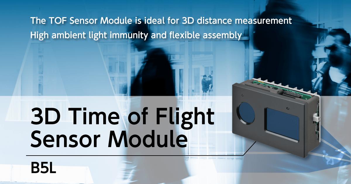 3D Time of Flight Sensor Module B5L -TOF Sensor Module ideal for 3D distance measurement High ambient light immunity and flexible assembly.