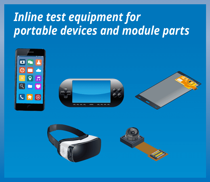 Inline test equipment forportable devices and module parts