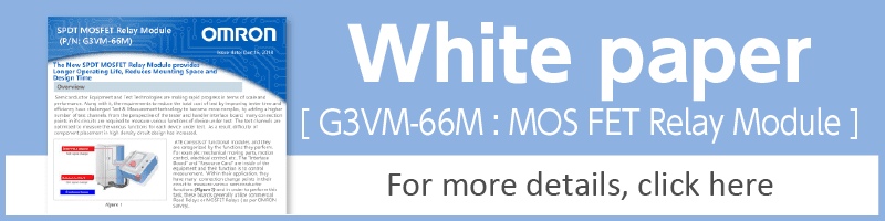 White paper[G3VM-66M MOS FET Relay Module]For more details,click here