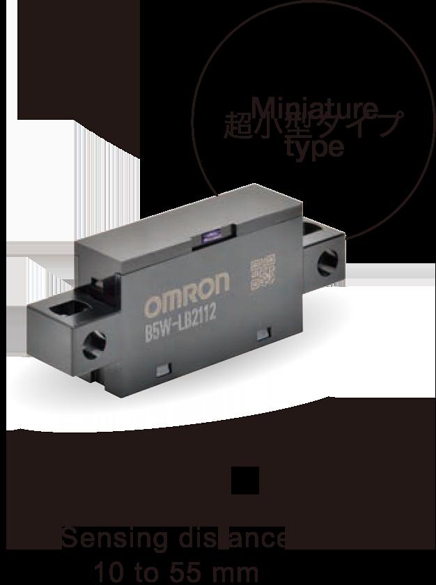 Miniature type:B5W-LB2(Sensing distance: 10 to 55 mm)